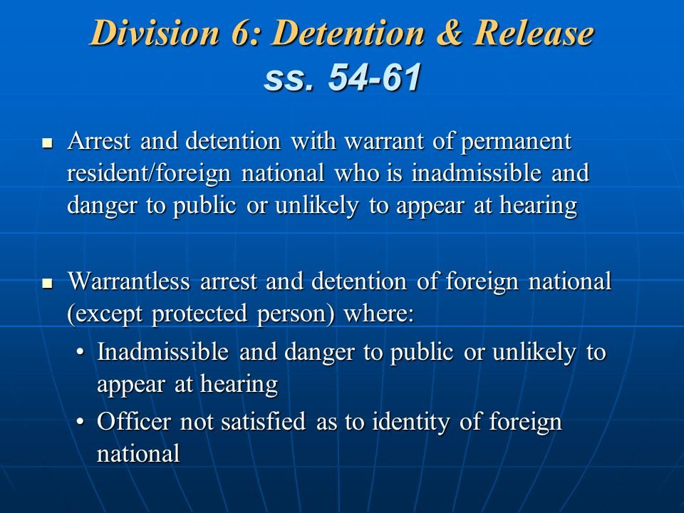 Division 6: Detention & Release ss. 54-61