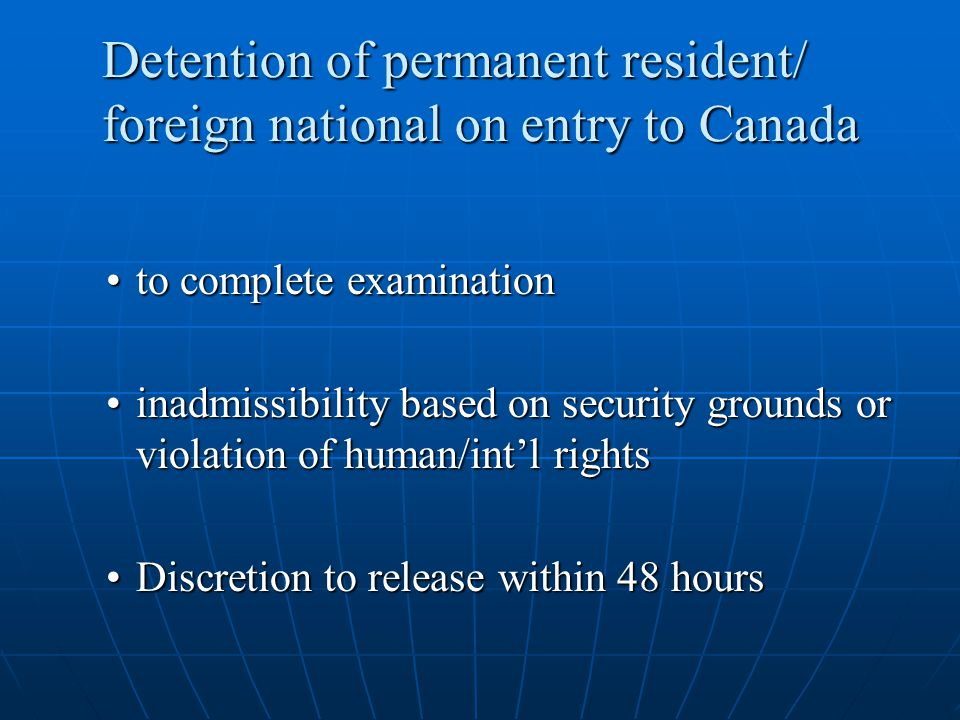 Detention of permanent resident/ foreign national on entry to Canada