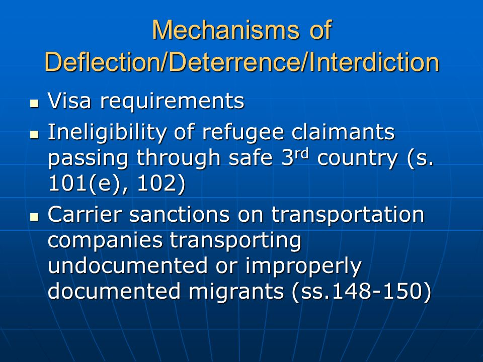 Mechanisms of Deflection/Deterrence/Interdiction