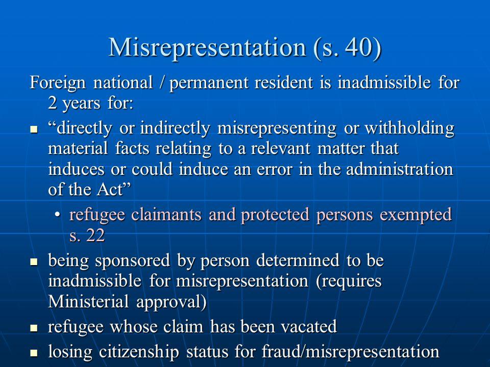 Misrepresentation (s. 40)