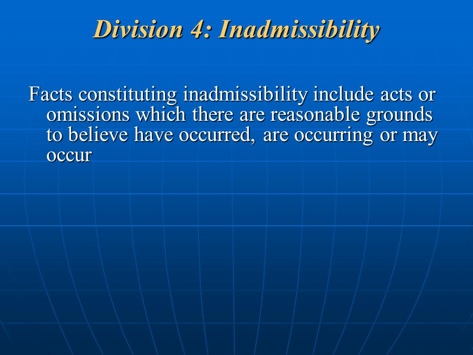 Division 4: Inadmissibility