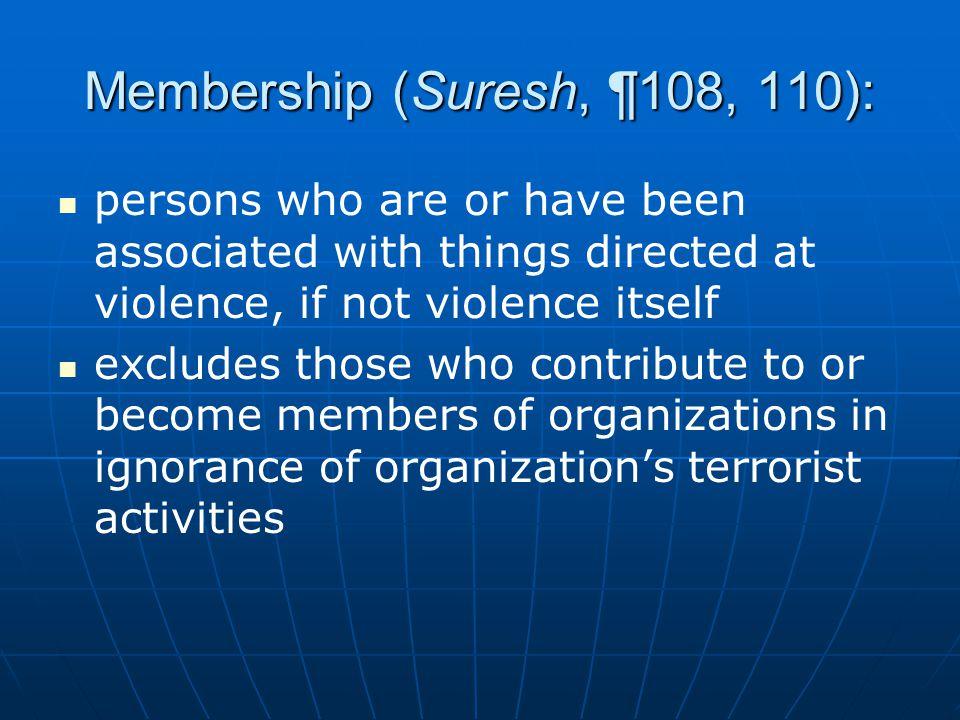 Membership (Suresh, ¶108, 110):