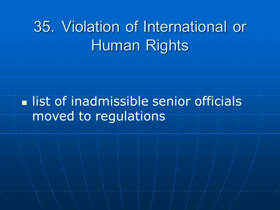 35. Violation of International or Human Rights