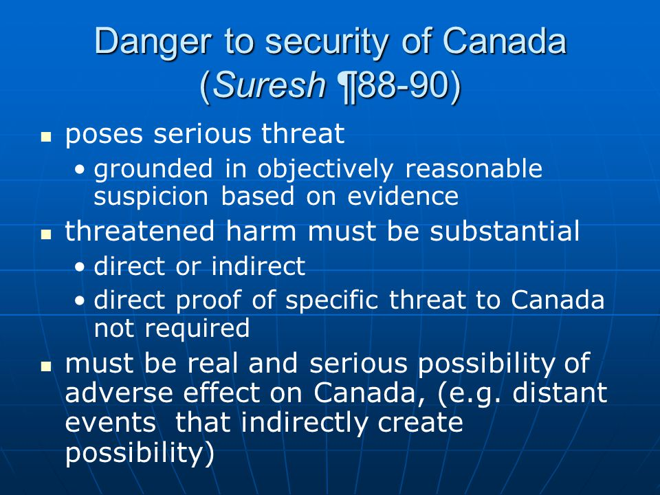 Danger to security of Canada (Suresh ¶88-90)