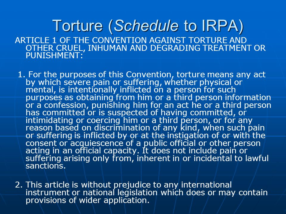 Torture (Schedule to IRPA)