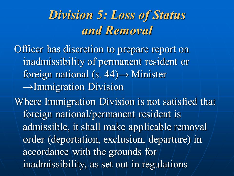 Division 5: Loss of Status and Removal