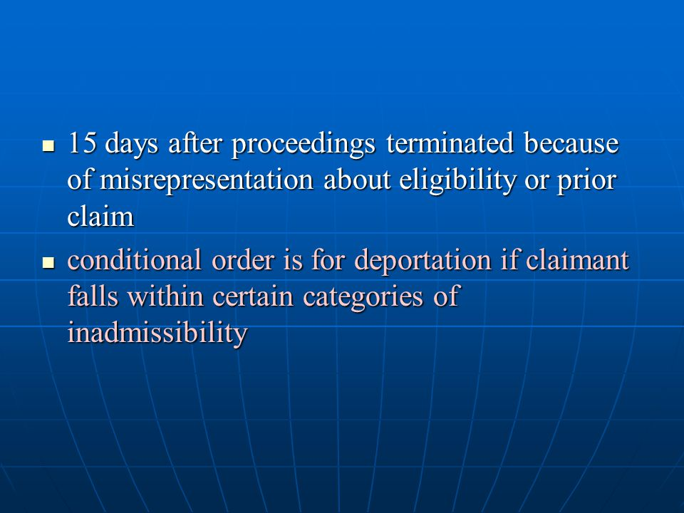 15 days after proceedings terminated because of misrepresentation about eligibility or prior claim