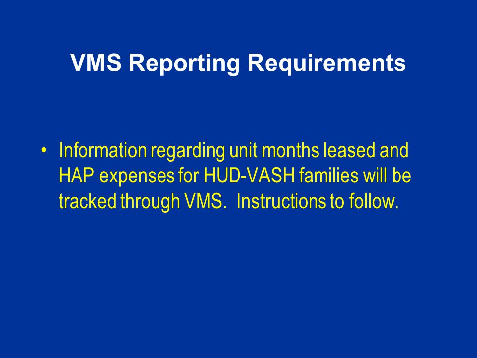 VMS Reporting Requirements