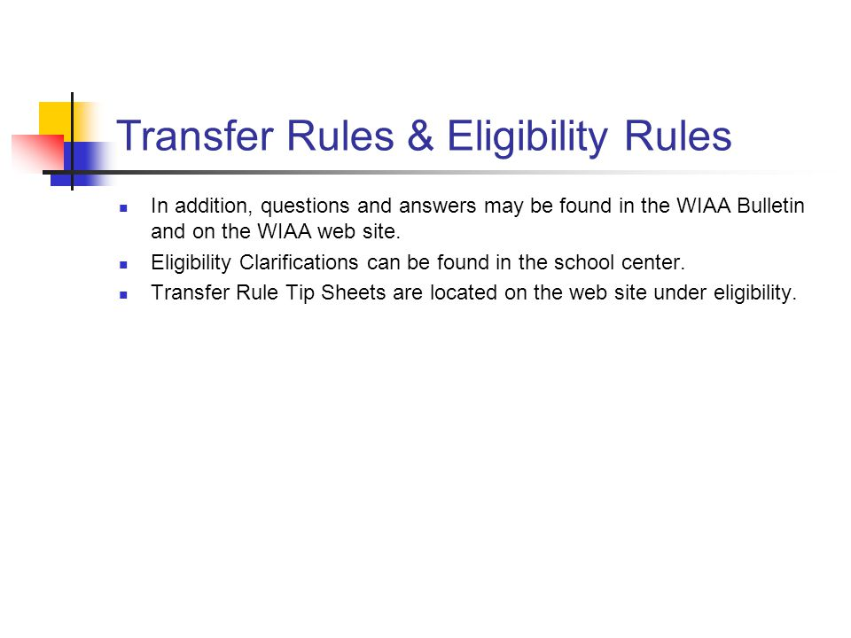 Transfer Rules & Eligibility Rules