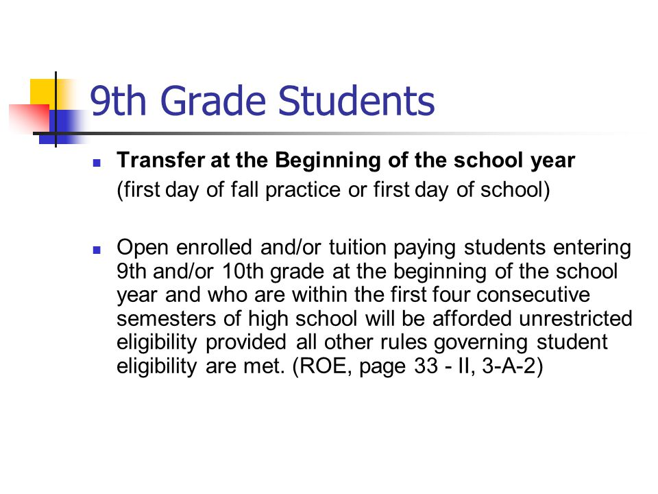 9th Grade Students Transfer at the Beginning of the school year