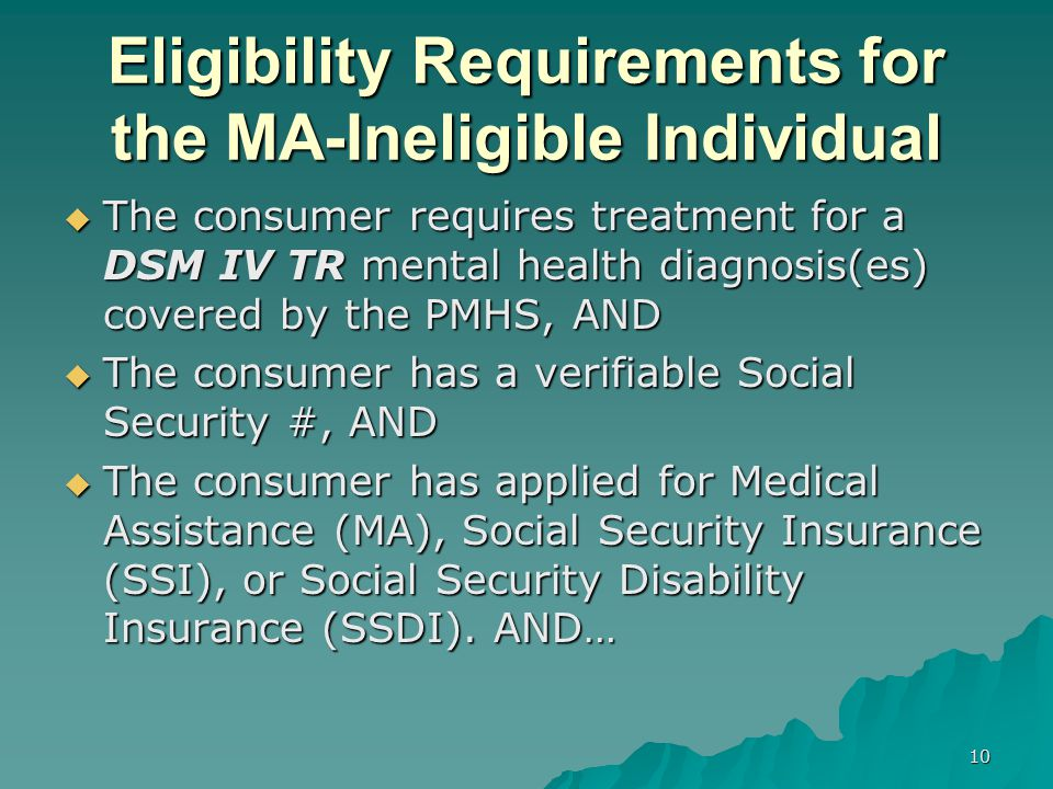 Eligibility Requirements for the MA-Ineligible Individual