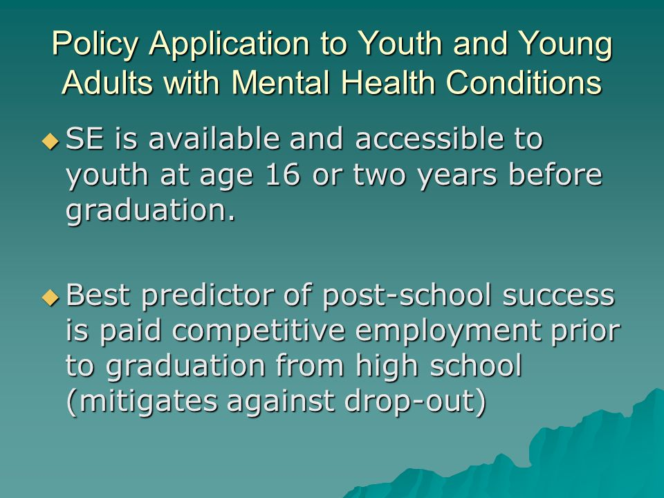 Policy Application to Youth and Young Adults with Mental Health Conditions
