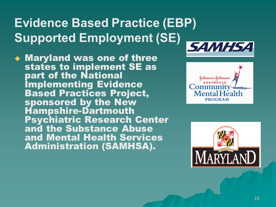 Evidence Based Practice (EBP) Supported Employment (SE)