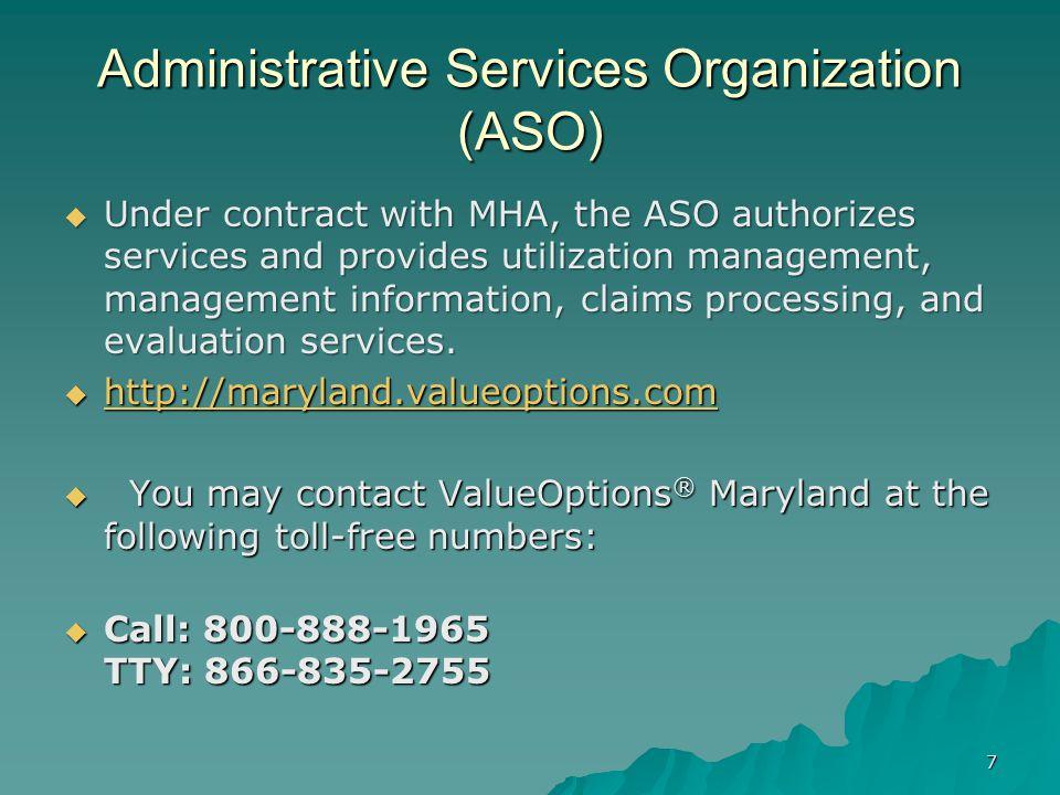 Administrative Services Organization (ASO)