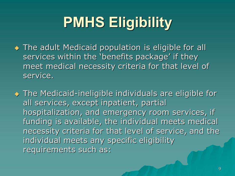 PMHS Eligibility