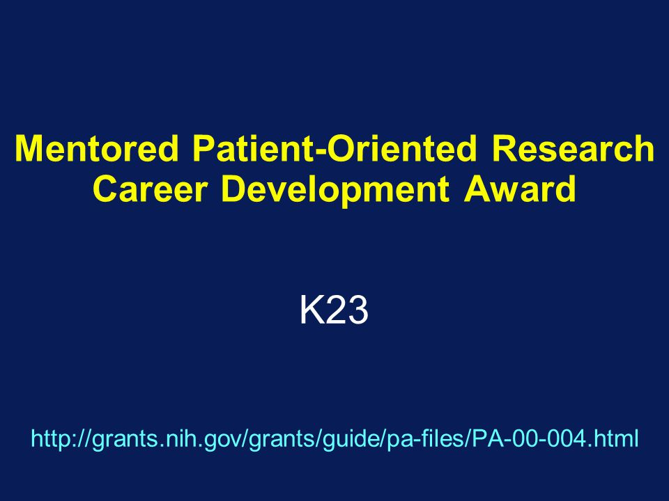 Mentored Patient-Oriented Research Career Development Award