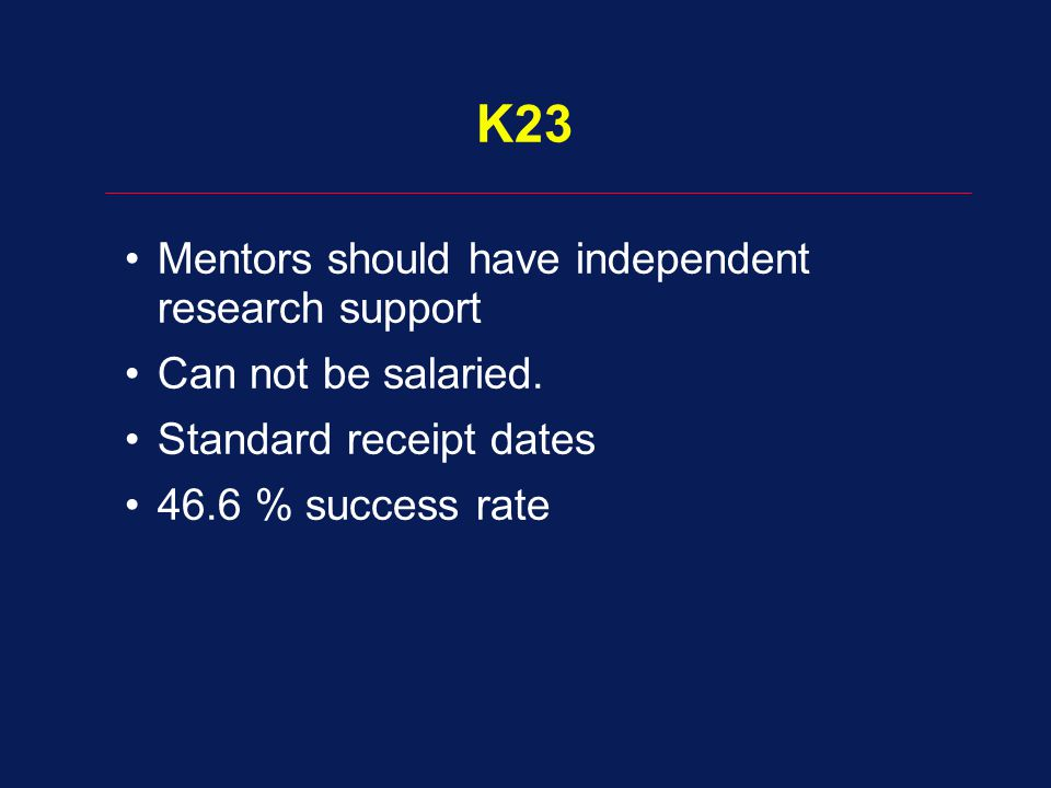 K23 Mentors should have independent research support