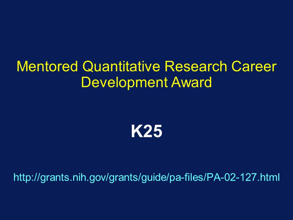 Mentored Quantitative Research Career Development Award