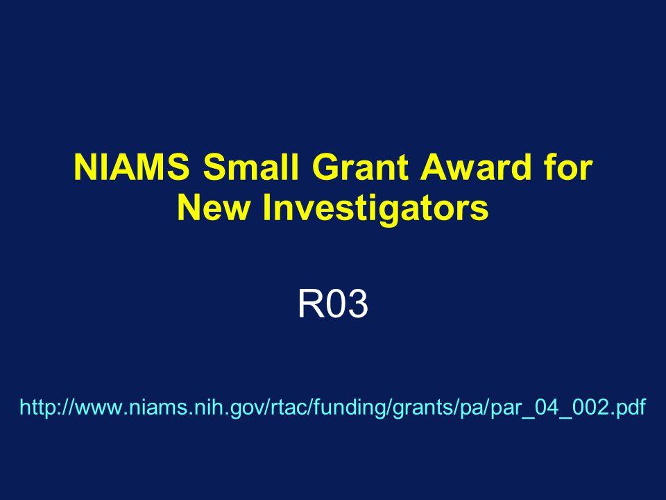 NIAMS Small Grant Award for New Investigators