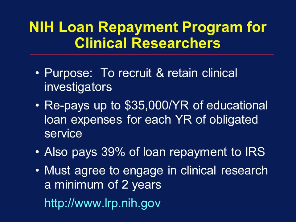 NIH Loan Repayment Program for Clinical Researchers