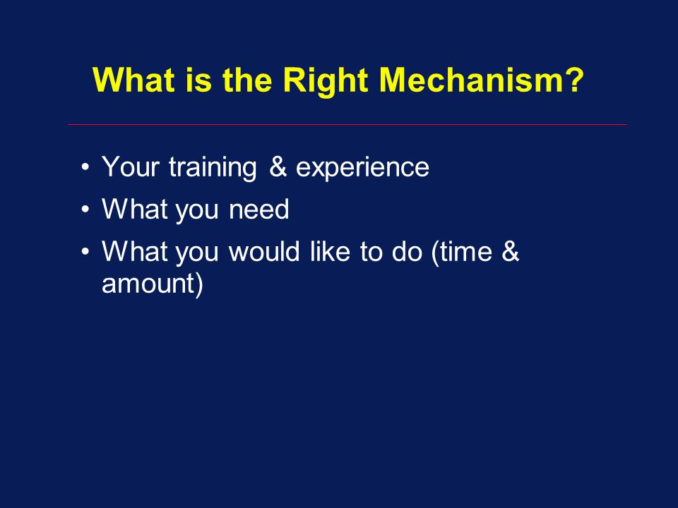 What is the Right Mechanism