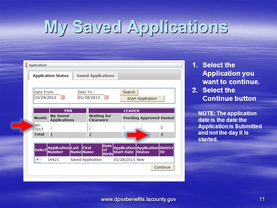 My Saved Applications Select the Application you want to continue.