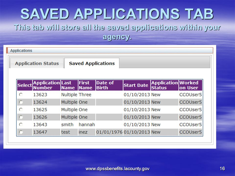 SAVED APPLICATIONS TAB This tab will store all the saved applications within your agency.
