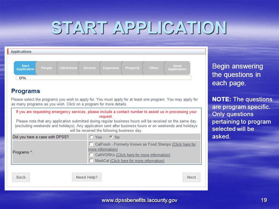 START APPLICATION Begin answering the questions in each page.