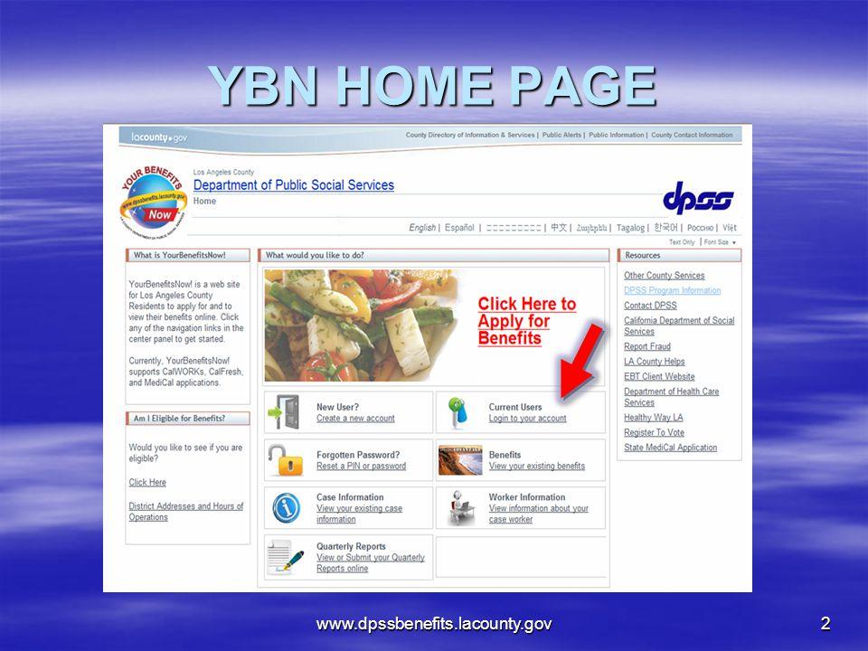 YBN HOME PAGE www.dpssbenefits.lacounty.gov