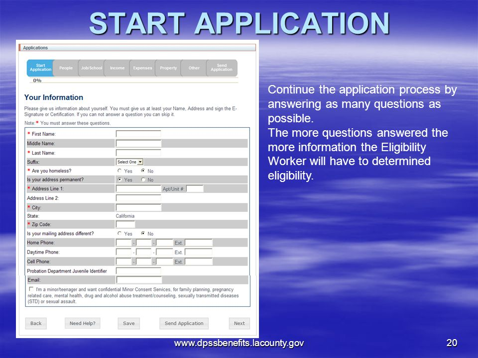 START APPLICATION Continue the application process by answering as many questions as possible.