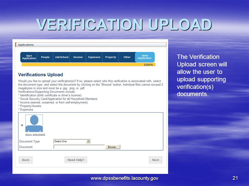 VERIFICATION UPLOAD The Verification Upload screen will allow the user to upload supporting verification(s) documents.