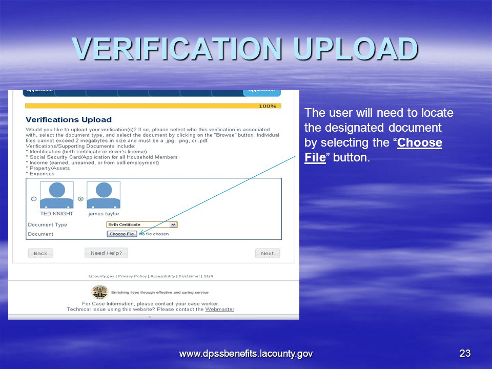 VERIFICATION UPLOAD The user will need to locate the designated document by selecting the Choose File button.