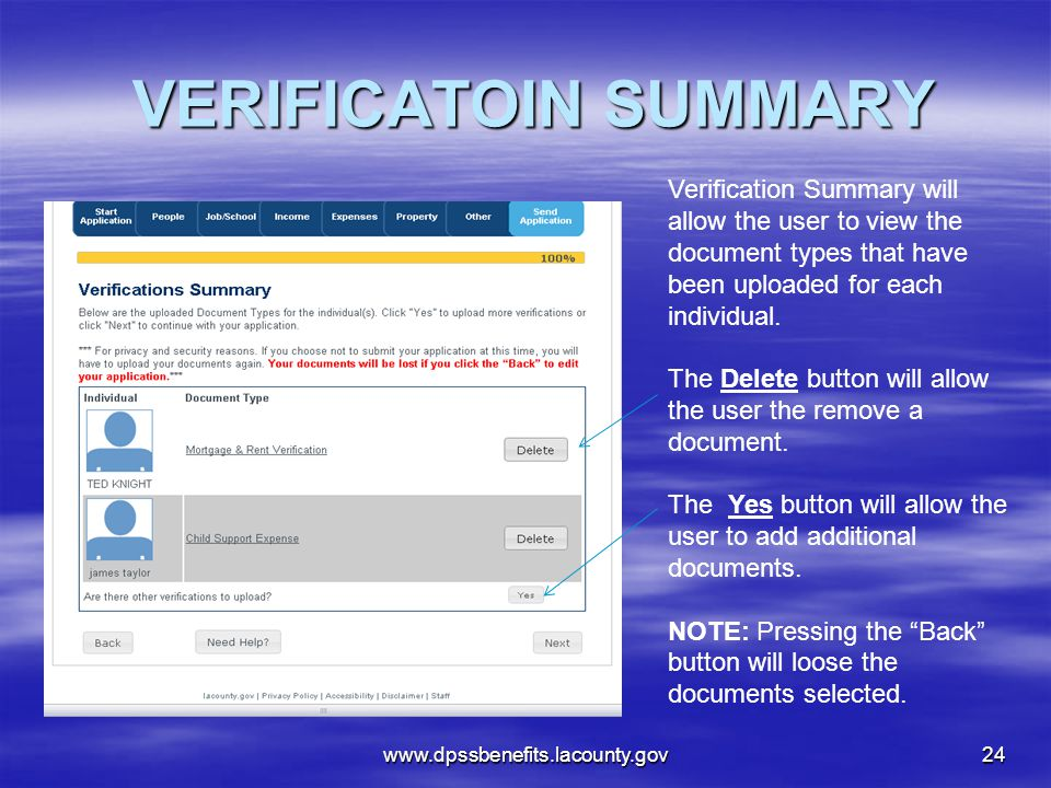 VERIFICATOIN SUMMARY Verification Summary will allow the user to view the document types that have been uploaded for each individual.