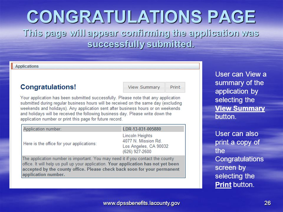 CONGRATULATIONS PAGE This page will appear confirming the application was successfully submitted.
