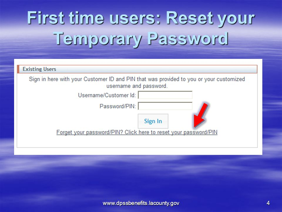 First time users: Reset your Temporary Password