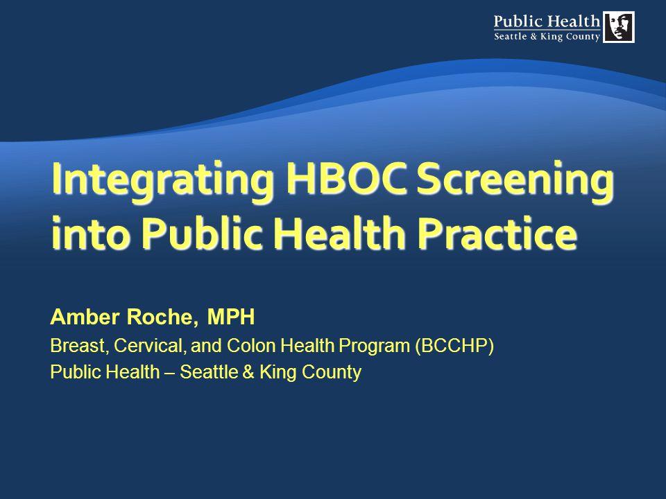 Integrating HBOC Screening into Public Health Practice