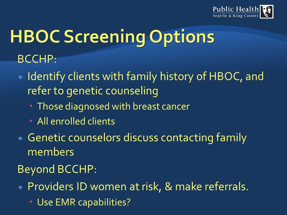 HBOC Screening Options