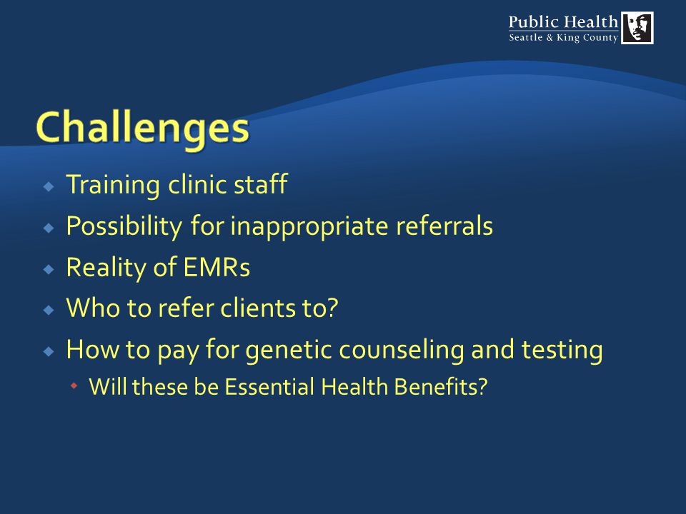 Challenges Training clinic staff