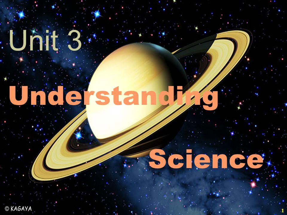 Unit 3 Understanding Science 1 1