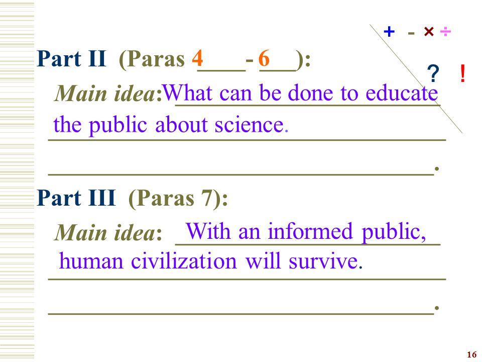 Part II (Paras ____- ___): Main idea: ______________________