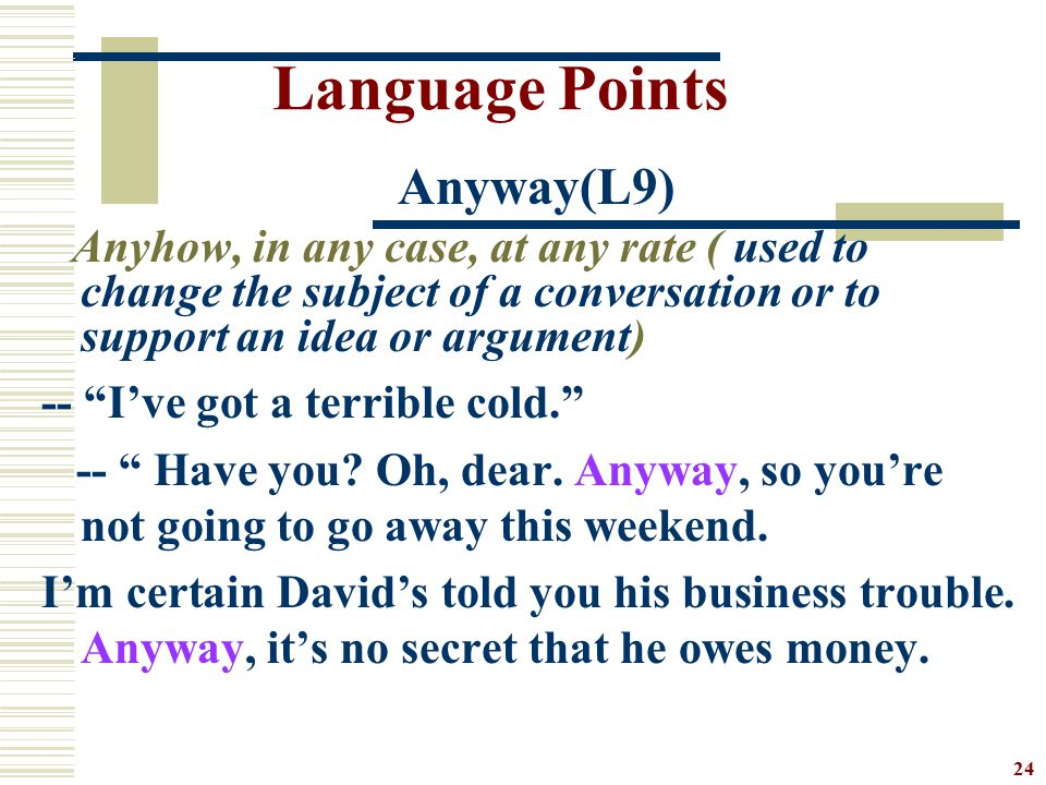 Language Points -- I've got a terrible cold.