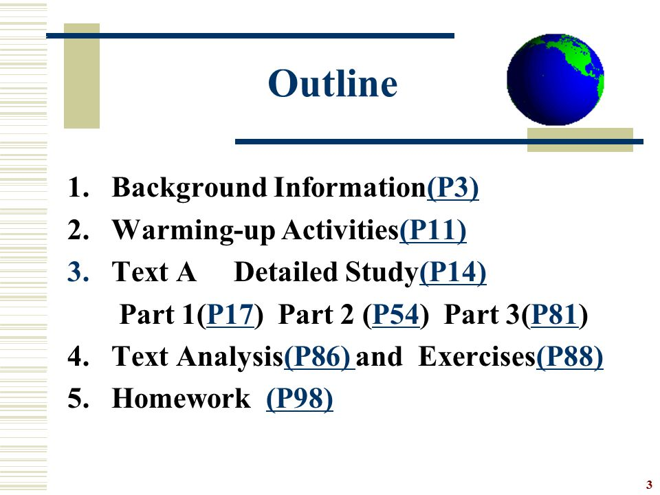 Outline 1. Background Information(P3) 2. Warming-up Activities(P11)