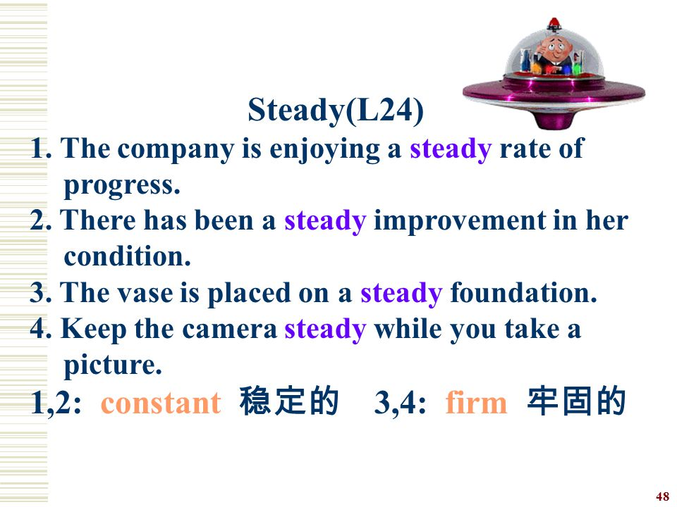 1,2: constant 稳定的 3,4: firm 牢固的