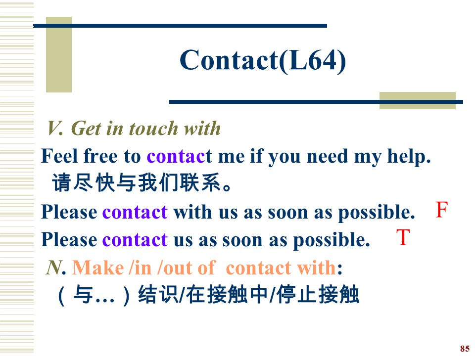 Contact(L64) F T V. Get in touch with