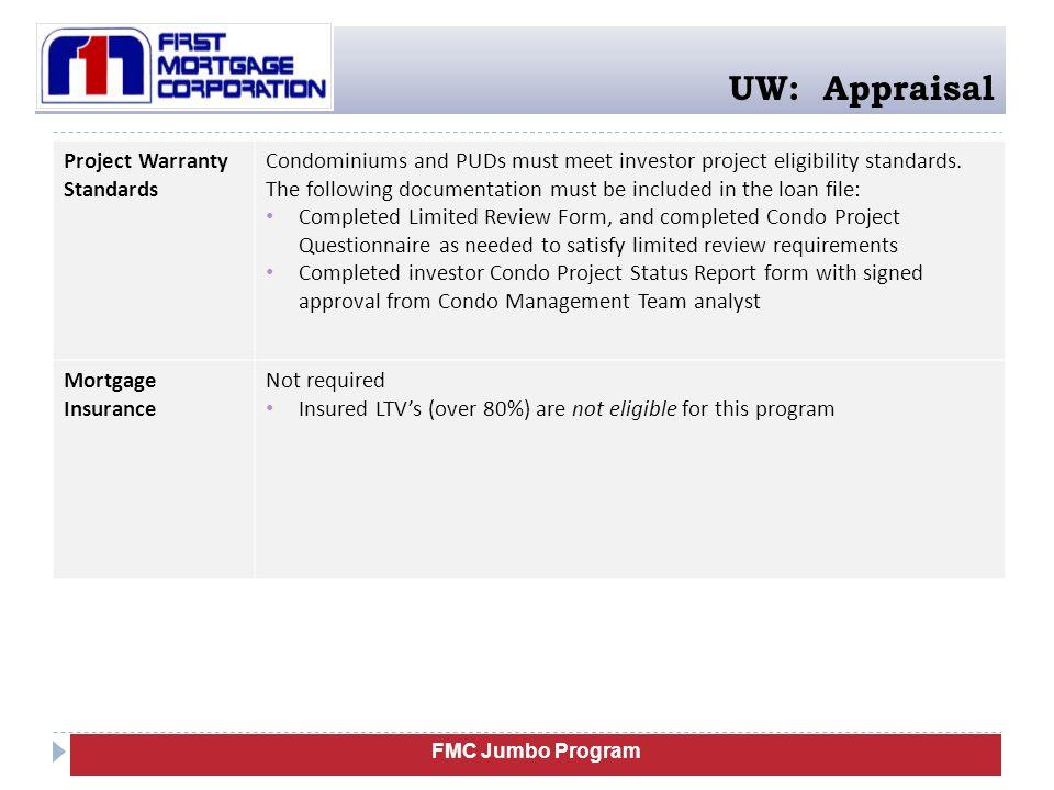UW: Appraisal Project Warranty Standards