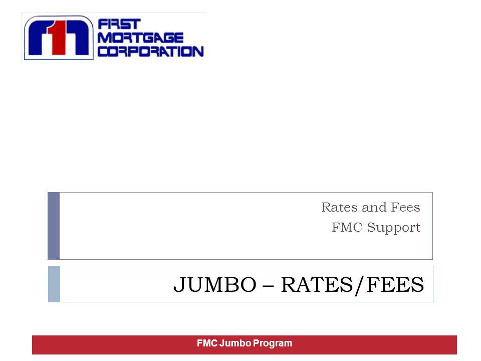 Rates and Fees FMC Support