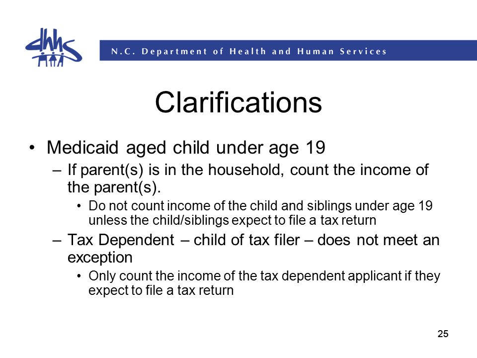 Clarifications Medicaid aged child under age 19