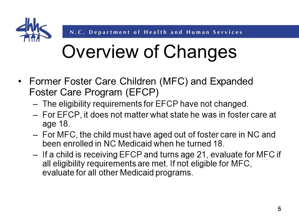 Overview of Changes Former Foster Care Children (MFC) and Expanded Foster Care Program (EFCP)