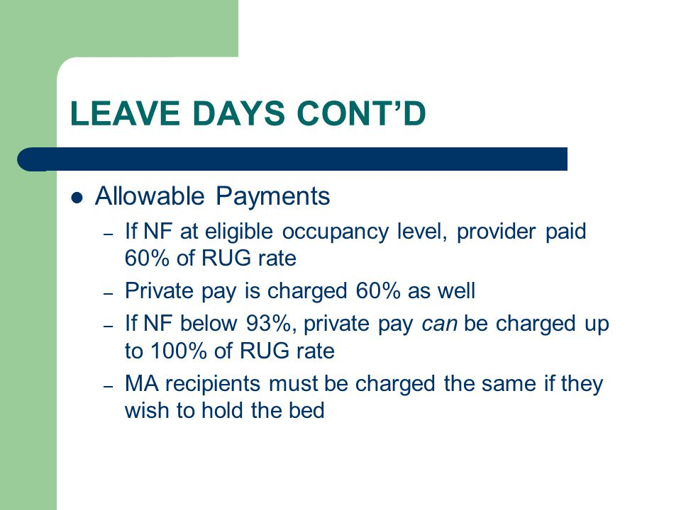 LEAVE DAYS CONT'D Allowable Payments