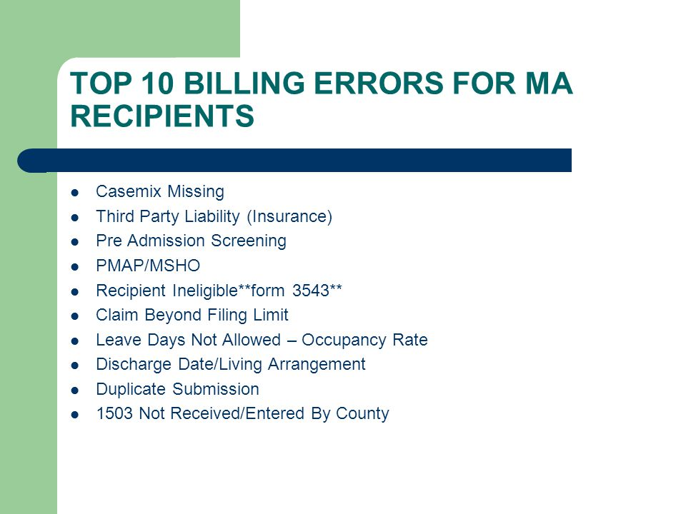 TOP 10 BILLING ERRORS FOR MA RECIPIENTS